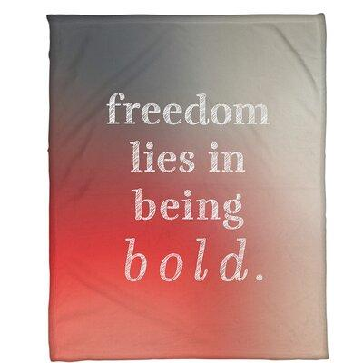 East Urban Home Background Be Bold Inspirational Quote Fleece Blanket Weight Light Fleece Microfiber In White Red Size 60 W X 80 L Wayfair Shefinds