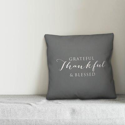 Gracie Oaksgracie Oaks Collado Thankful Grateful Blessed Indoor Outdoor Throw Pillow Polyester Polyfill Polyester Polyester Blend In Gray White Wayfair Dailymail